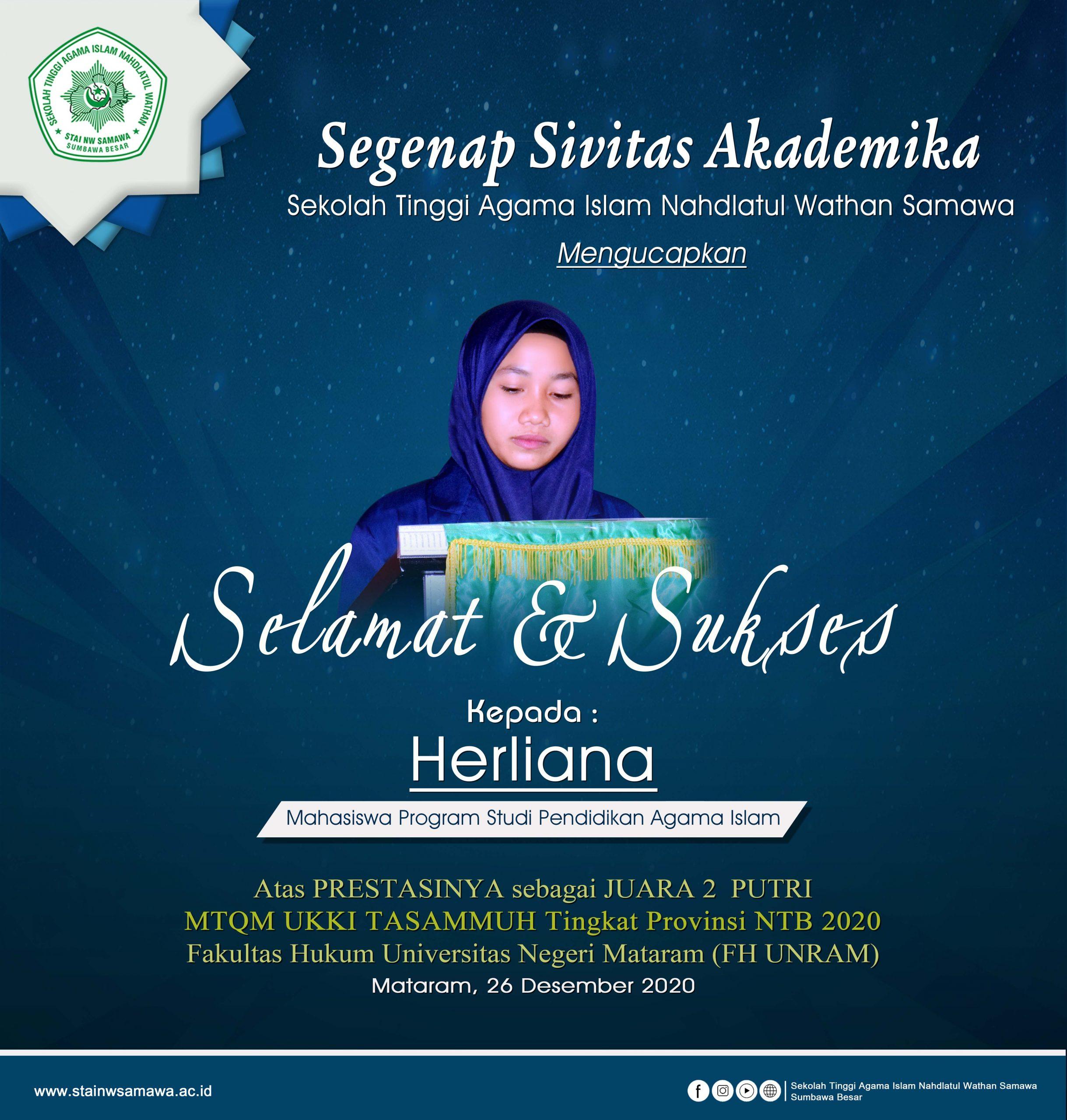 Selamat dan Sukses Kepada Saudari Herliana Mahasiswa Program Studi Pendidikan Agama Islam atas Prestasinya Sebagai Juara 2 Putri Lomba MTQM UKKI TASAMMUH Tingkat Provinsi NTB 2020 FH UNRAM
